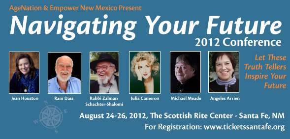 Navigating Your future Conference 2012, Santa Fe, New Mexico